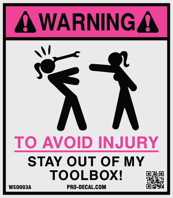 Warning stay out of my toolbox safety and warning decal