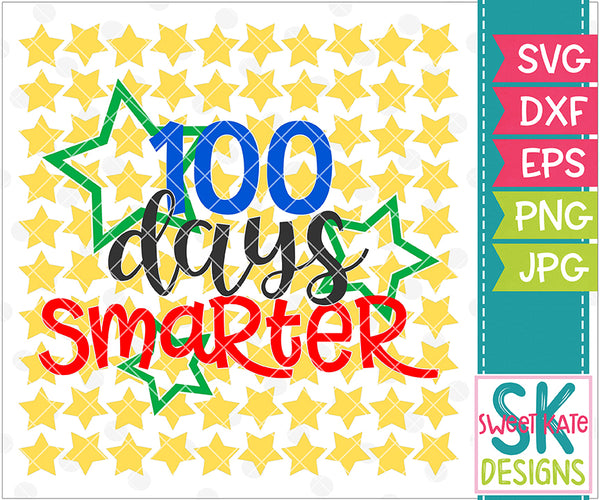 100 Days Smarter SVG DXF EPS PNG JPG - Sweet Kate Designs