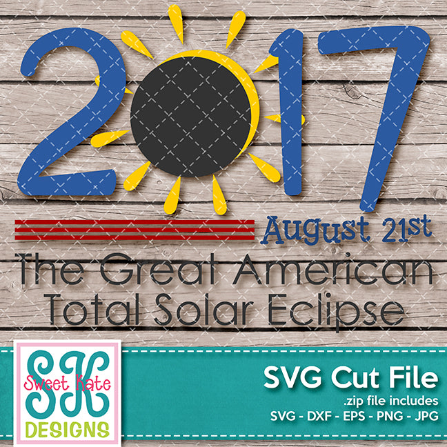 The Great American Total Solar Eclipse SVG DXF EPS PNG JPG - Sweet Kate Designs