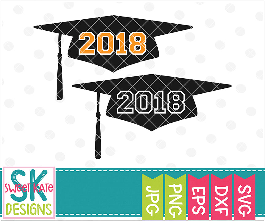 2018 Graduation Cap SVG DXF EPS PNG JPG - Sweet Kate Designs