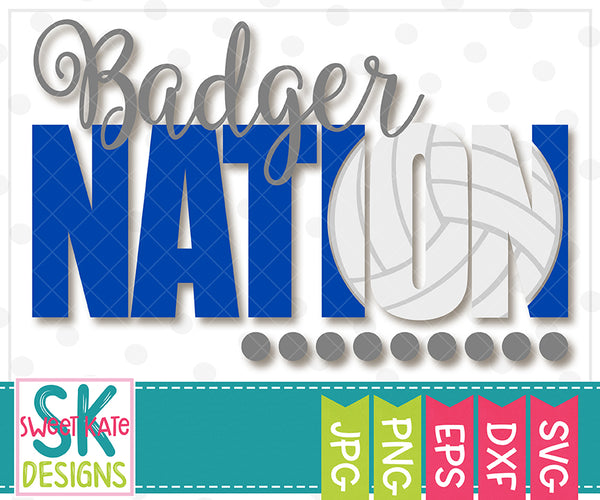 Badger Nation with Knockout Volleyball SVG DXF EPS PNG JPG - Sweet Kate Designs