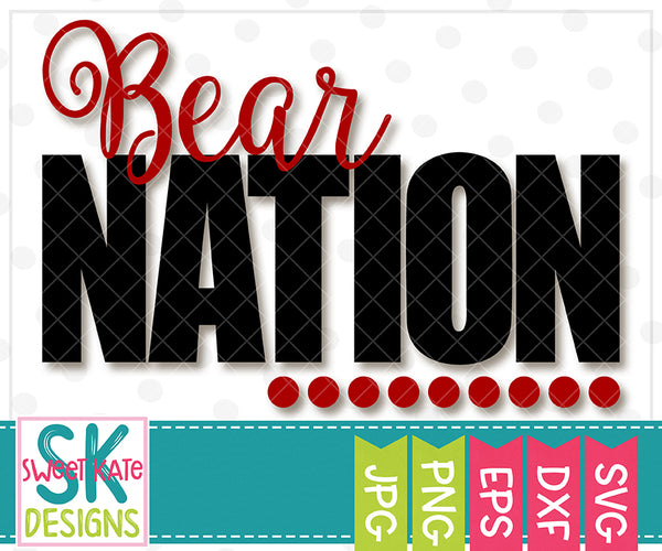 Bear Nation SVG DXF EPS PNG JPG - Sweet Kate Designs