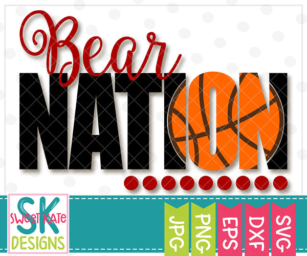 Bear Nation with Knockout Basketball SVG DXF EPS PNG JPG - Sweet Kate Designs