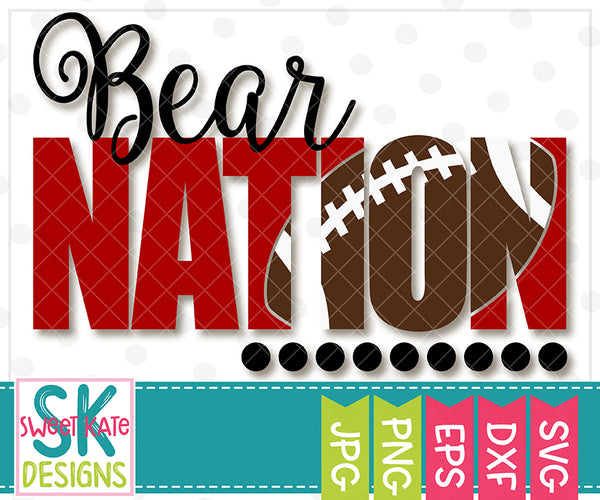 *NEW* Bear Nation with Knockout Football SVG DXF EPS PNG JPG - Sweet Kate Designs
