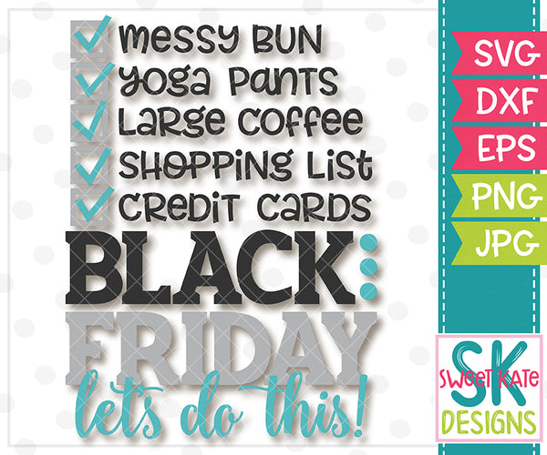 Black Friday Checklist SVG DXF EPS PNG JPG - Sweet Kate Designs