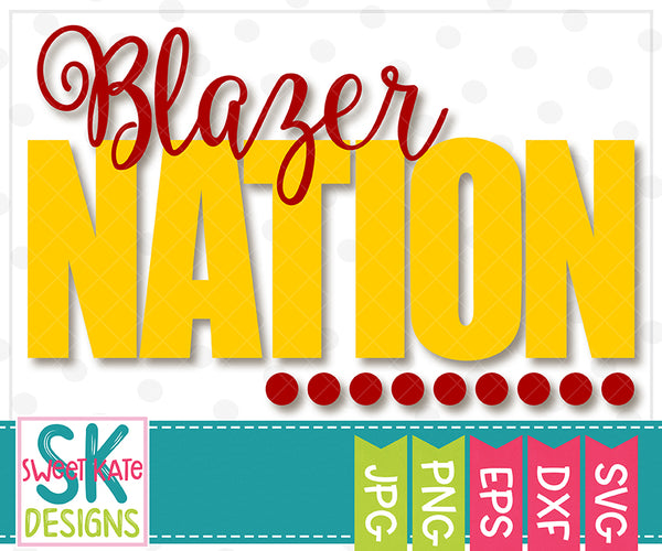 Blazer Nation SVG DXF EPS PNG JPG - Sweet Kate Designs