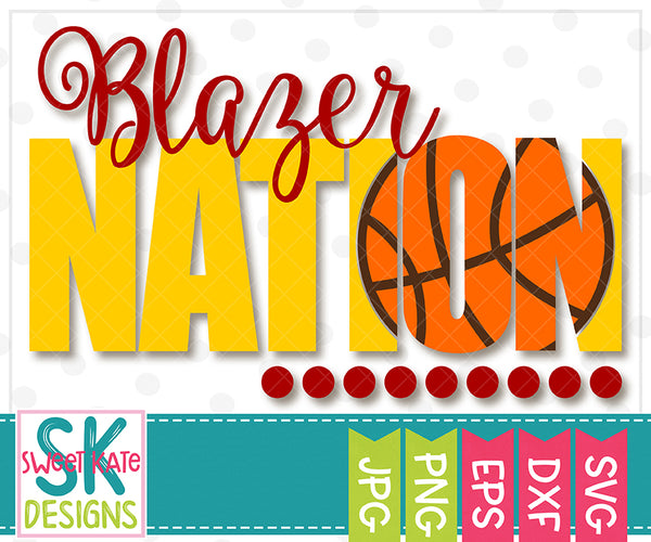 Blazer Nation with Knockout Basketball SVG DXF EPS PNG JPG - Sweet Kate Designs