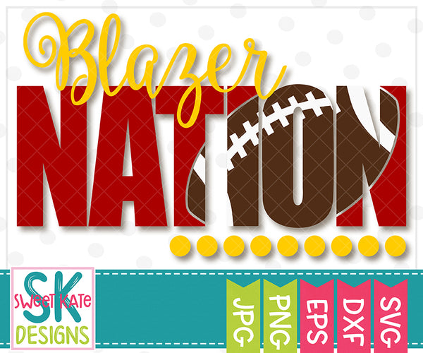 *NEW* Blazer Nation with Knockout Football SVG DXF EPS PNG JPG - Sweet Kate Designs