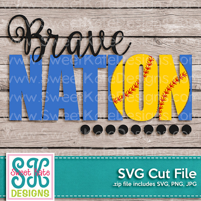 Brave Nation with Knockout Baseball or Softball SVG - Sweet Kate Designs