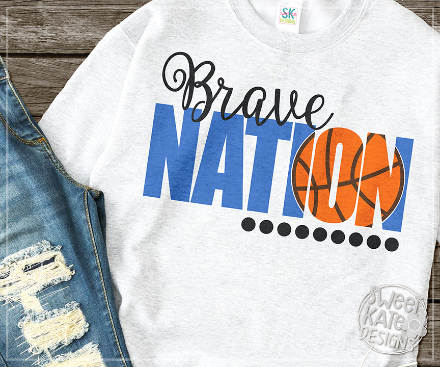 Brave Nation with Knockout Basketball SVG DXF EPS PNG JPG - Sweet Kate Designs