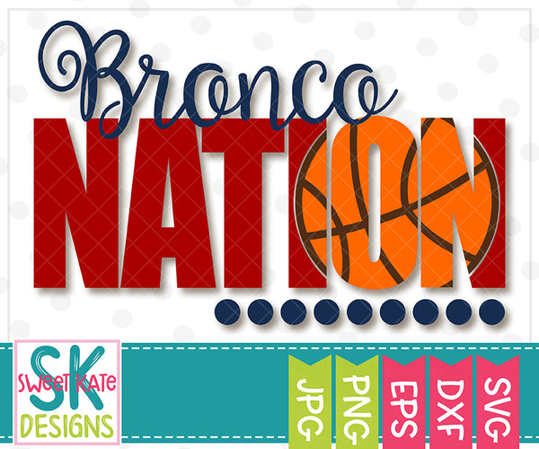 Bronco Nation with Knockout Basketball SVG DXF EPS PNG JPG - Sweet Kate Designs