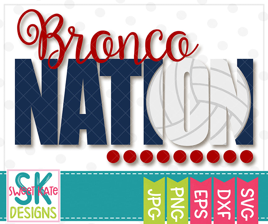 Bronco Nation with Knockout Volleyball SVG DXF EPS PNG JPG - Sweet Kate Designs