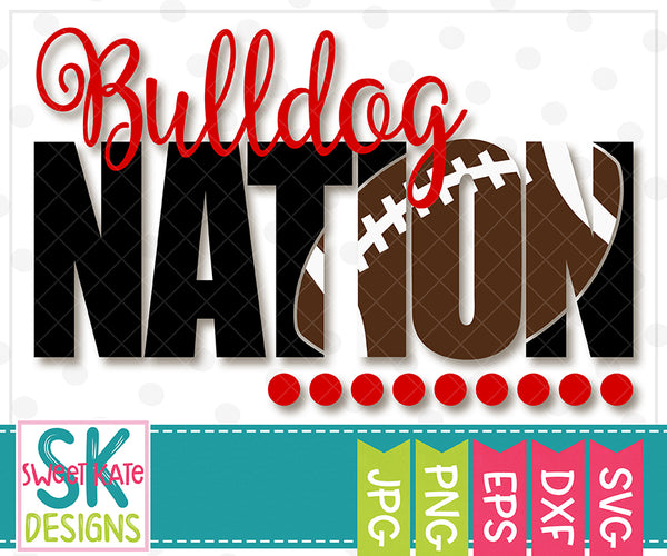 Bulldog Nation with Knockout Football SVG DXF EPS PNG JPG - Sweet Kate Designs