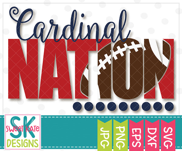 *NEW* Cardinal Nation with Knockout Football SVG DXF EPS PNG JPG - Sweet Kate Designs