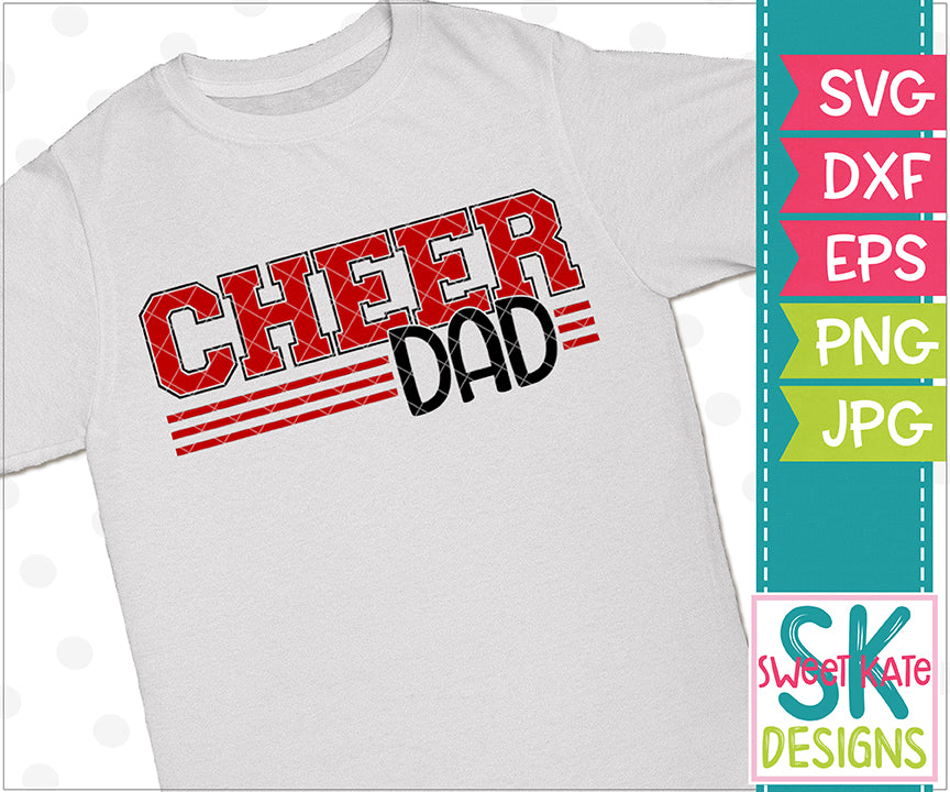 Cheer Dad SVG DXF EPS PNG JPG - Sweet Kate Designs