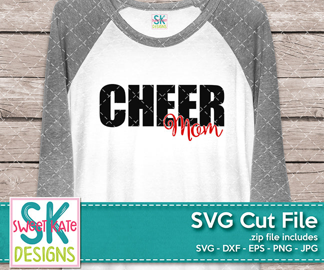 Cheer Mom SVG DXF EPS PNG JPG - Sweet Kate Designs