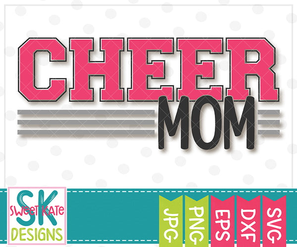 *NEW* Cheer Mom SVG DXF EPS PNG JPG - Sweet Kate Designs