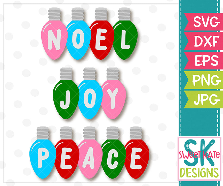 Christmas Light Bulbs: Noel Joy Peace SVG DXF EPS PNG JPG - Sweet Kate Designs