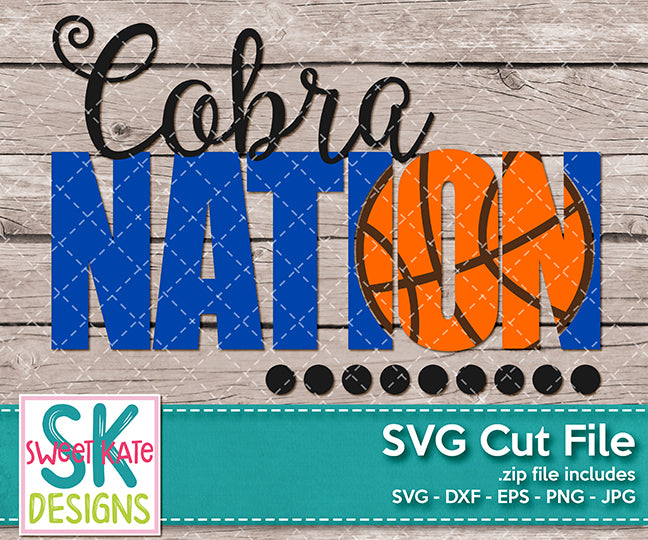 Cobra Nation with Knockout Basketball SVG DXF EPS PNG JPG - Sweet Kate Designs