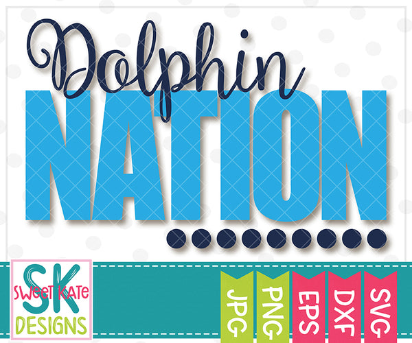 Dolphin Nation SVG DXF EPS PNG JPG - Sweet Kate Designs