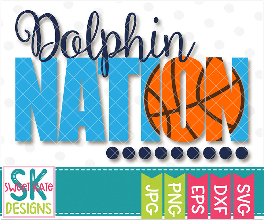 Dolphin Nation with Knockout Basketball SVG DXF EPS PNG JPG - Sweet Kate Designs