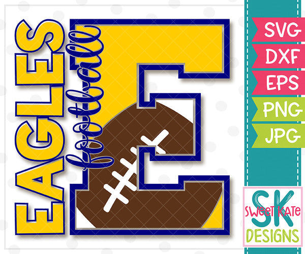 *NEW* E Eagles Football SVG DXF EPS PNG JPG - Sweet Kate Designs