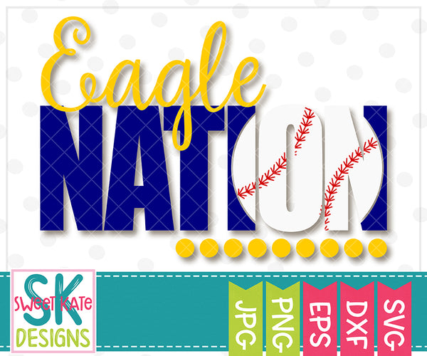 Eagle Nation with Knockout Baseball or Softball SVG DXF EPS PNG JPG - Sweet Kate Designs