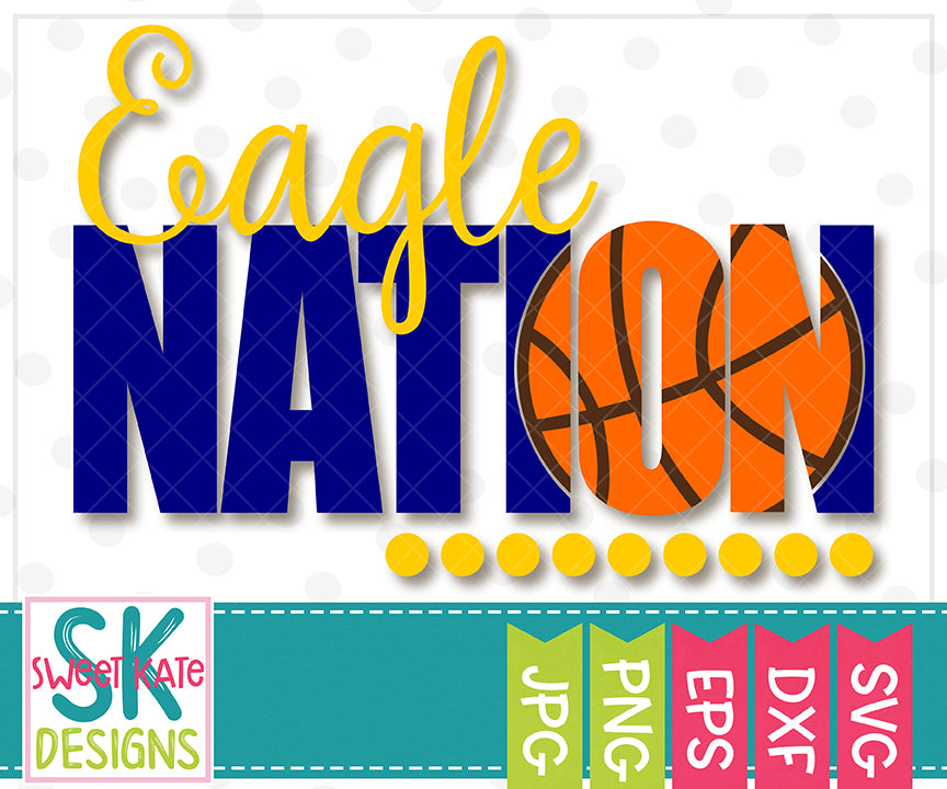 Eagle Nation with Knockout Basketball SVG DXF EPS PNG JPG - Sweet Kate Designs