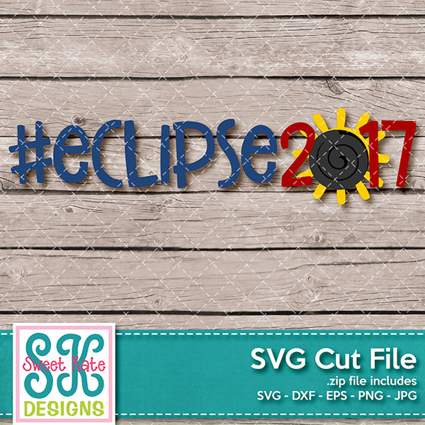 Eclipse 2017 with Hashtag SVG DXF EPS PNG JPG - Sweet Kate Designs