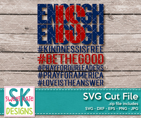 Enough is Enough SVG DXF EPS PNG JPG