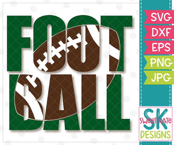 Football with Knockout Football SVG DXF EPS PNG JPG - Sweet Kate Designs