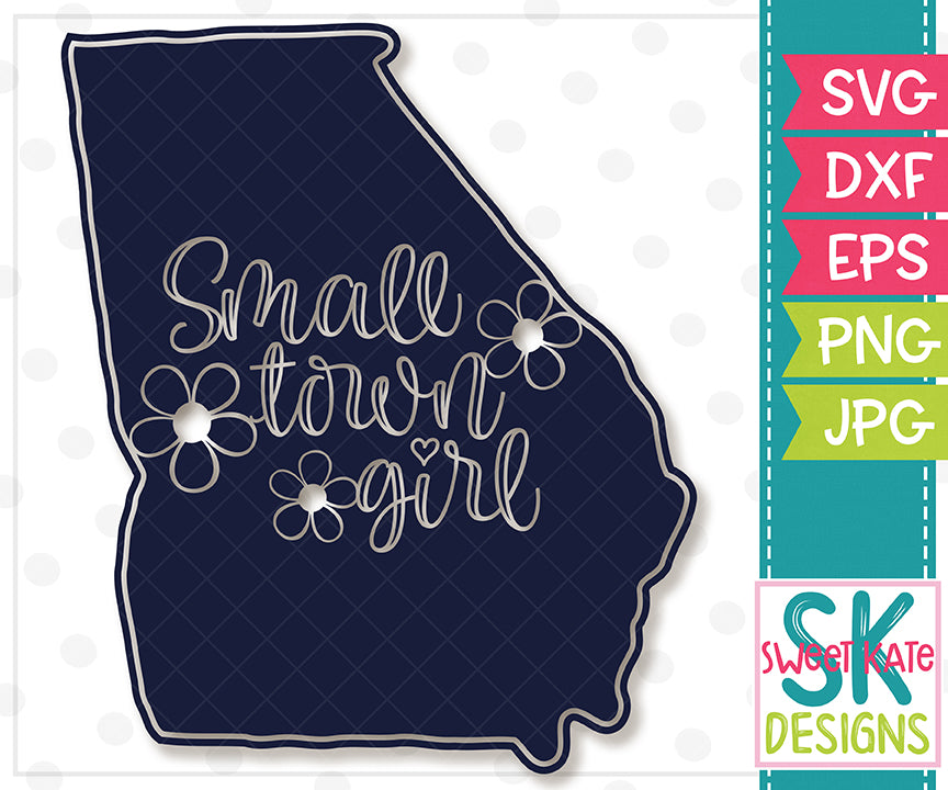 Georgia Small Town Girl SVG DXF EPS PNG JPG - Sweet Kate Designs