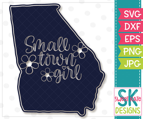 *NEW* Georgia Small Town Girl SVG DXF EPS PNG JPG - Sweet Kate Designs