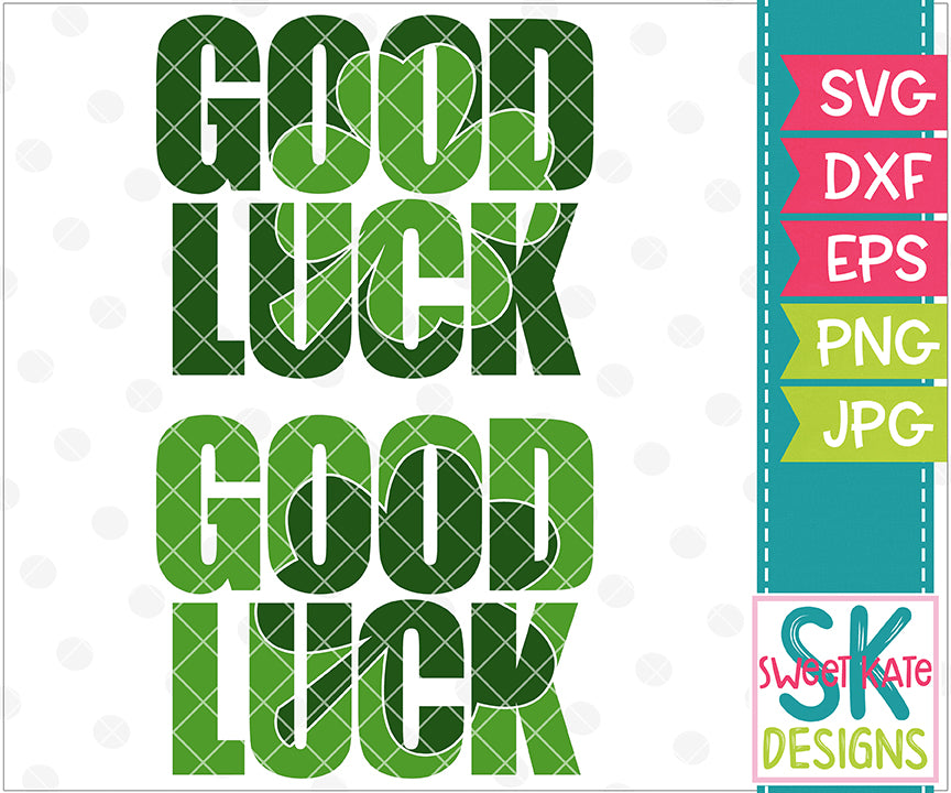 Good Luck with Knockout 4 Leaf Clover or Shamrock SVG DXF EPS PNG JPG - Sweet Kate Designs