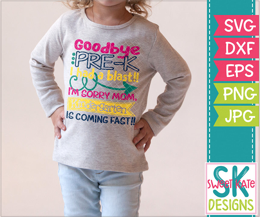 Goodbye Pre-K SVG DXF EPS PNG JPG - Sweet Kate Designs