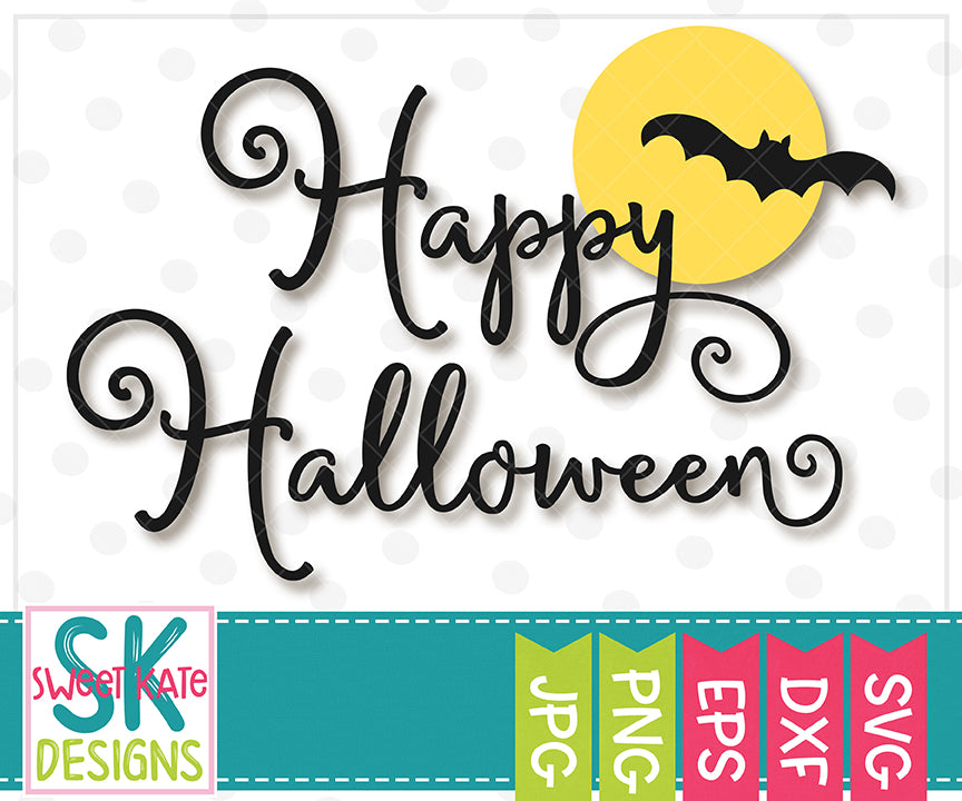 Happy Halloween with Moon and Bat SVG DXF EPS PNG JPG - Sweet Kate Designs