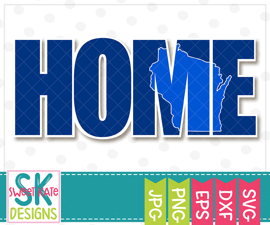 Home with Knockout Wisconsin SVG DXF EPS PNG JPG - Sweet Kate Designs