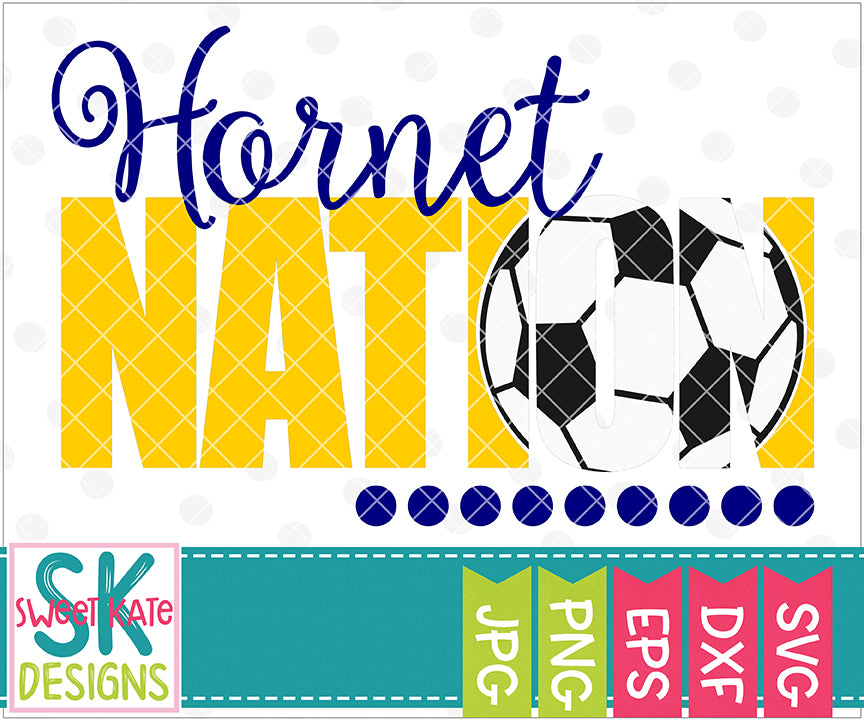Hornet Nation with Knockout Soccer Ball SVG - Sweet Kate Designs