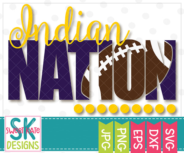 Indian Nation with Knockout Football SVG DXF EPS PNG JPG - Sweet Kate Designs