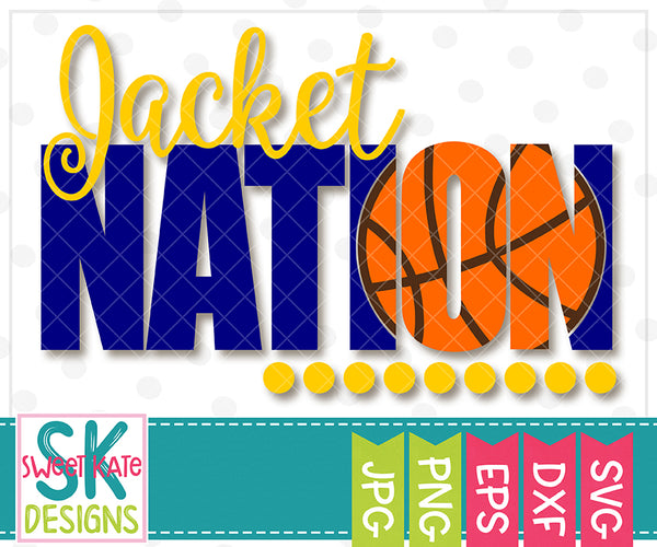 Jacket Nation with Knockout Basketball SVG DXF EPS PNG JPG - Sweet Kate Designs