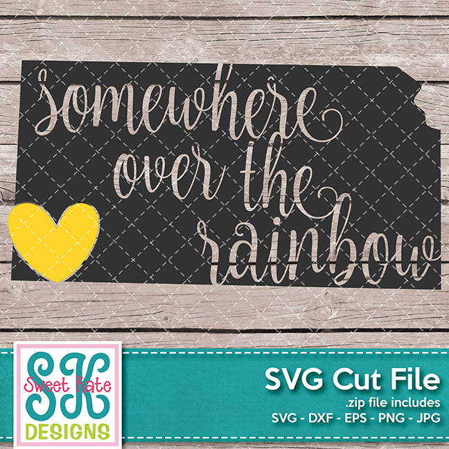 Kansas Somewhere Over the Rainbow SVG DXF EPS PNG JPG - Sweet Kate Designs