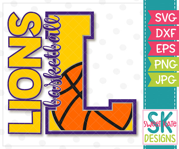 L Lions Basketball SVG DXF EPS PNG JPG - Sweet Kate Designs