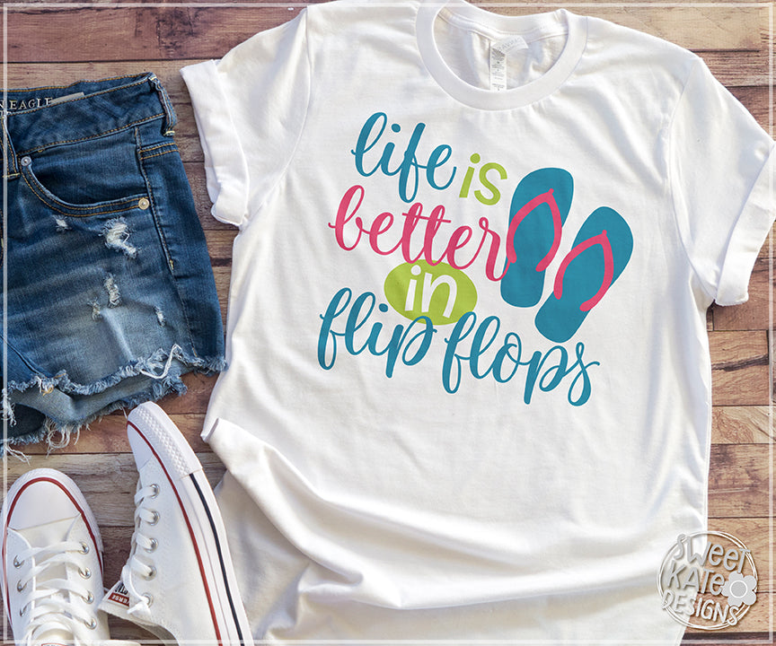 c3a4f477eb59 Life is Better in Flip Flops SVG DXF EPS PNG JPG - Sweet Kate Designs