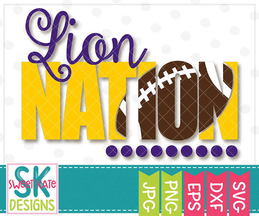 Lion Nation with Knockout Football SVG DXF EPS PNG JPG - Sweet Kate Designs