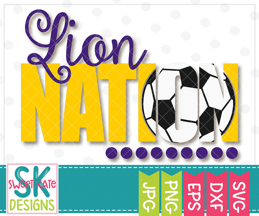 Lion Nation with Knockout Soccer Ball SVG DXF EPS PNG JPG - Sweet Kate Designs