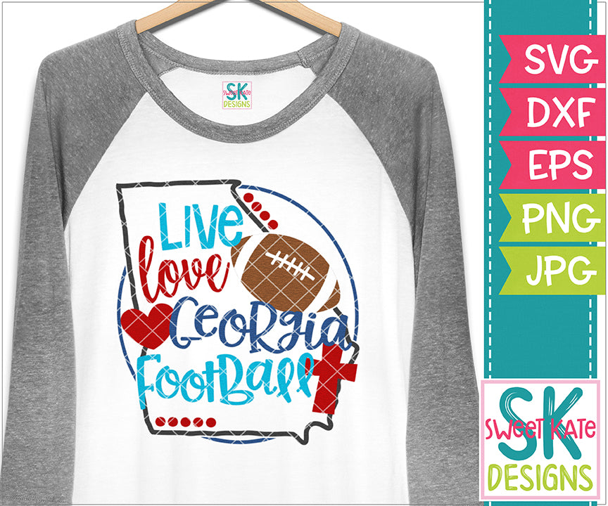 Georgia: Live Love Georgia Football SVG DXF EPS PNG JPG - Sweet Kate Designs