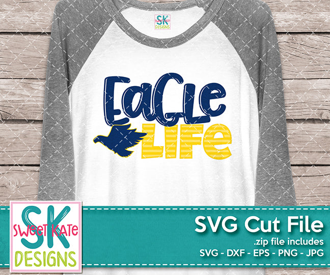 Livin' That Eagle Life SVG DXF EPS PNG JPG - Sweet Kate Designs