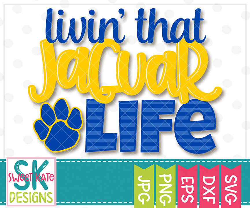 Livin' That Jaguar Life SVG DXF EPS PNG JPG - Sweet Kate Designs