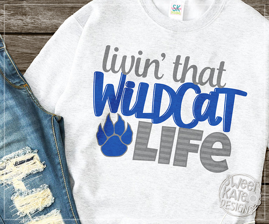 Livin' That Wildcat Life SVG DXF EPS PNG JPG - Sweet Kate Designs
