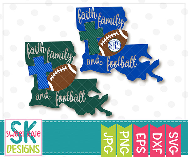 Louisiana Faith Family & Football SVG DXF EPS PNG JPG - Sweet Kate Designs